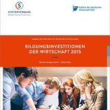 Studie Bildungsinvestitionen der Wirtschaft 2015