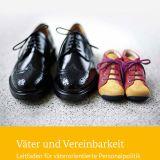 """Leitfaden """"Väter und Vereinbarkeit"""""""