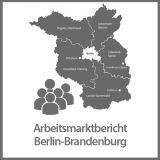 Arbeitsmarktbericht Berlin-Brandenburg